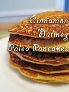 Cinnamon Nutmeg Paleo Pancakes -- made with almond meal, eggs, coconut milk, baking soda, salt, cinnamon, nutmeg, vanilla, and honey