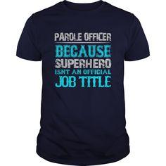 Parole Officer T-Shirts, Hoodies. GET IT ==► https://www.sunfrog.com/Jobs/Parole-Officer-Shirt-Navy-Blue-Guys.html?id=41382