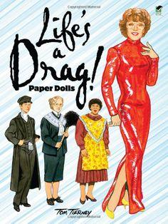 Life's a Drag! Paper Dolls (Dover Celebrity Paper Dolls): Tom Tierney: 9780486483139: Amazon.com: Books
