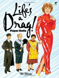 Life's a Drag! Paper Dolls (Dover Celebrity Paper Dolls): Tom Tierney: 9780486483139: Amazon.com: Books
