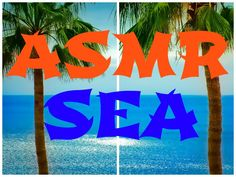 ASMR THE BENEFITS OF THE SEA FOR HEALTH http://www.youtube.com/watch?v=Q0SnQEHuPIc