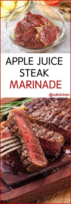 Apple Juice Steak Marinade - Recipe is made with garlic powder, apple juice, Worcestershire sauce, black pepper, Italian seasoning | CDKitchen.com