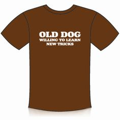 old dog new tricks - Google Search