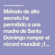 Método de alto secreto ha permitido a una madre de Santo Domingo romper el récord mundial: ¡12 kg en 4 semanas! - Noticias De Salud