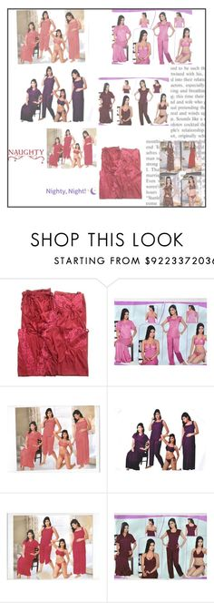 6PC SET SEXY NIGHTWEAR by lavanyas-trendzs on Polyvore featuring bedroom    http://www.polyvore.com/cgi/set?id=204493849  #nighty #nightdress #sexynighty #6pcnighty #sleepwear #bedroomnighty #honeymoonighty #nightwear #sexynightwear #indiatrendzs #womens #fashion #sleepwearset