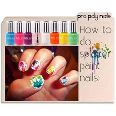 How to Splatter nails, created by rawrlexiisaninja on Polyvore
