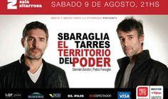 EL TERRITORIO DEL PODER: SBARAGLIA – TARRÉS en nuevo espectáculo de música, imagen y palabra en Sala Zitarrosa / Sábado 9 de agosto 2014 (Montevideo, Uruguay)