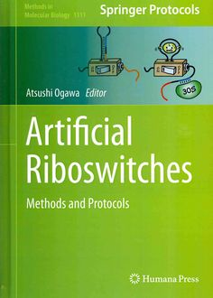 Artificial Riboswitches: Methods and Protocols