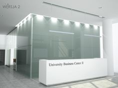 Dla Univeristy Business Center / Project for Univeristy Business Center