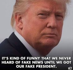 Don the Con-everyone else is lying. He's the only one telling the truth.