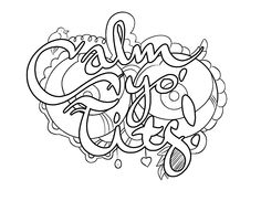 Calm Yo' Tits -  Coloring Page by Colorful Language © 2015.  Posted with permission, reposting permitted with attribution.  https://www.facebook.com/colorfullanguageart