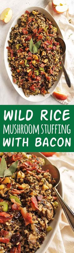 This wild rice mushroom stuffing with bacon makes a perfect side dish for Thanksgiving or Christmas. It's bursting with sweet, salty, and savory flavors. Wild rice plus brown rice make for a great texture. Apples and dried cherries add sweetness! So yum! Plus it can be made a few days ahead of time and reheated the day of! (Gluten Free) | robustrecipes.com