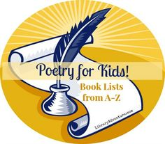 Poetry for Kids - a great book list from Tara at LibraryAdventure.com