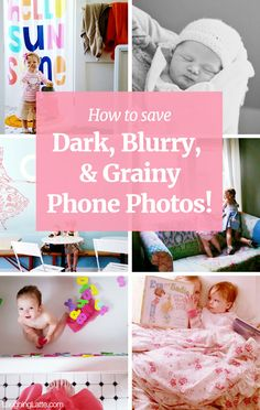 How to edit blurry and grainy phone photos. Use your phone to fix and save your photos