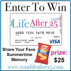 Share your favorite Summertime moment on @Your Life After 25 Da Vinci & Enter to win $25!