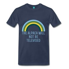 the alpaca will not be televised