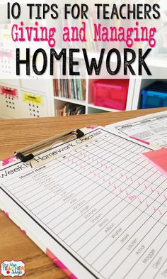 10 Tips for teachers giving and managing homework