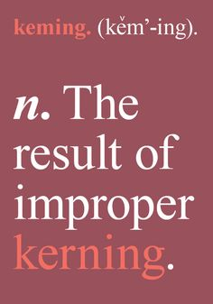 Graphic Design Pun Cards by Sara Heffernen. #kerning #humor #typography #graphicdesign