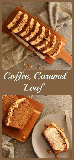Coffee, Caramel Loaf / Tania's Kitchen