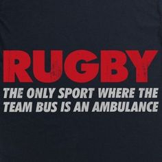 T Shirt - Rugby - a game for gentlemen played by hooligans. - Rugby, the only . Rugby Memes, Rugby Quotes, Sport Quotes, Rugby Funny, Best Rugby Player, Rugby Players, Rugby Wallpaper, Munster Rugby, Rugby Girls
