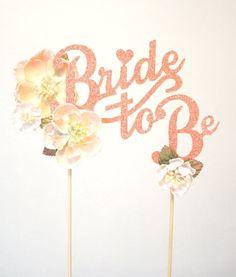 pretty 'bride to be' cake topper