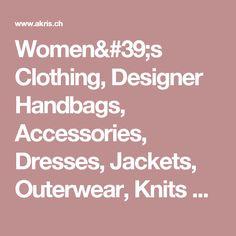 Women's Clothing, Designer Handbags, Accessories, Dresses, Jackets, Outerwear, Knits Akris