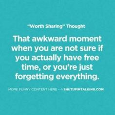 that-awkward-moment-when-you-forget