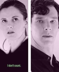 Have you seen Sherlock's face when she says that??? Complete and utter hurt. I think that he is blaming himself for the fact that the one woman he trusts doesn't think she counts. This is the part where we see another side of Molly, and a softer side of Sherlock.