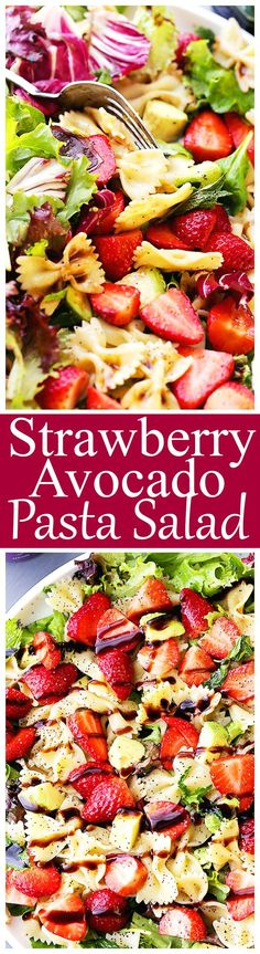 Strawberry Avocado Pasta Salad with Balsamic Glaze Recipe - Strawberries avocados and bow tie pasta all tossed with an irresistibly creamy balsamic glaze. The ultimate potluck salad recipe! Perfect for Easter March Madness parties or an easy lunch.