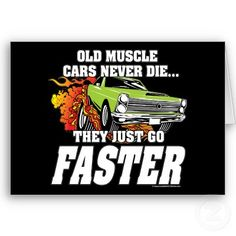 Old Muscle Cars Never Die
