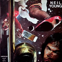 Neil Young - American Stars N Bars music CD album at CD Universe, 2003 remastered reissue of 1977 album, This roots 'n' rock album features guests, Emmylou Harris. Neil Young, Classic Album Covers, Cool Album Covers, Emmylou Harris, Linda Ronstadt, Crazy Horse, Rockers, Pink Floyd, Woody