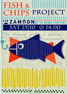 """the """"fish & chips project"""" poster"""