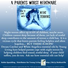 Night terrors keeping your little one up?  Is bedtime a bad time for your family?  Young Living Essential Oils can help | www.thewelloiledlife.com for oil info
