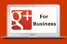 Why use Google Plus for your business  - epublicitypr.com