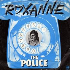 "7"" single ""Roxanne"" (1978) - blue coloured cover released in Germany (and prob. elsewhere).  Quelle: http://thep5.blogspot.com/"
