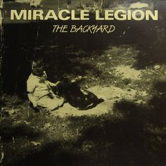 EP review of the Miracle Legion's best work, the superb EP The Backyard (1984)   #janglepop #MiracleLegion Backyard, Album, Movies, Movie Posters, Patio, Films, Film Poster, Backyards, Cinema