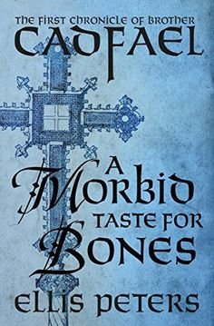 """Read """"A Morbid Taste for Bones"""" by Ellis Peters available from Rakuten Kobo. The """"irresistible"""" and """"compelling"""" first novel in the historical mystery series featuring a Welsh Benedictine monk in t. Book Series, Book 1, Pdf Book, Ellis Peters, Mystery Show, Mystery Series, Bone Books, Books To Read, My Books"""