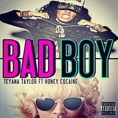 Teyana Taylor x Honey Cocaine Bad Boy