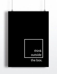 Think Outside The Box Art Print by Dailydosage - Architecture Words Quotes, Art Quotes, Motivational Quotes, Life Quotes, Inspirational Quotes, Inspiration Wand, Layout Inspiration, Architecture Quotes, Architecture Panel
