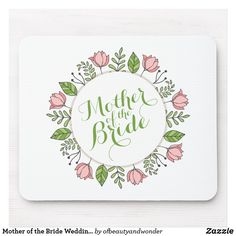 Shop Elegant Happy Mother's Day Floral Wreath Mousepad created by ofbeautyandwonder. Happy Mothers Day, Happy Valentines Day, Wedding Groom, Wedding Gifts, Wedding Coasters, Mr And Mrs Wedding, Custom Coasters, Custom Mouse Pads, Wedding Frames