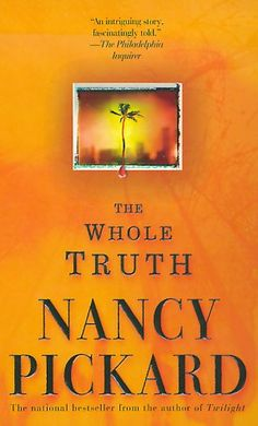 The Whole Truth  Read in 2004