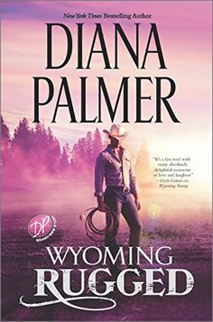 Wyoming Rugged (Wyoming Men) by Diana Palmer http://www.amazon.com/dp/0373789041/ref=cm_sw_r_pi_dp_ggnvwb1X2MMXT