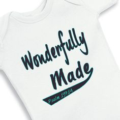 Wonderfully Made Psalm 139:14 Faith Baby Onesie. $12.50, via Etsy.