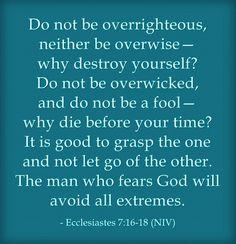 ecclesiastes 7-16 | Ecclesiastes 7:16-18.