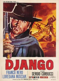 DJANGO (1966) - Starring Franco Nero,  Loredana Nusciak.  Directed by Sergio Corbucci.