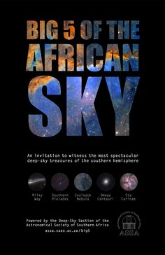 Big 5 of the African Sky Milky Way Cars, Google Sky Map, Globular Cluster, Visit South Africa, Keep Looking Up, Star Chart, Big 5, Space And Astronomy, Nature Journal