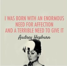 Audrey Hepburn quote sensitive soul pisces moon woulda made her very affectionate