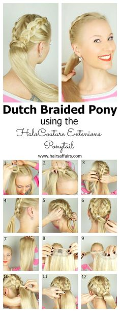 Dutch braided pony using HaloCouture Extensions Ponytail. Video tutorial included. You can also read a review on these extensions in my post: hairsaffairs.com/...