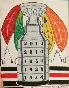 Homemade Chicago Blackhawks Stanley Cup painting
