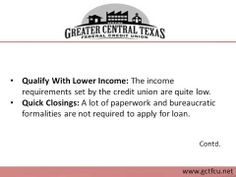 Apply for affordable home loans in Killeen TX with Greater Central Texas Federal Credit Union. With the credit union, you can get qualified for home loan at low interest rate. The agents offer various benefits like minimal waiting period, quick closings and better treatment to the clients. For details on affordable home loans offered by the credit union in Killeen TX, visit : http://www.gctfcu.net